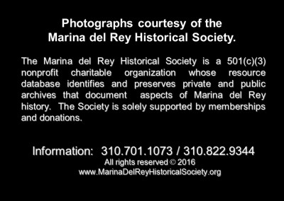 All photographs courtesy of the Marina del Rey Historical Society. All images are © MdRHS 2016